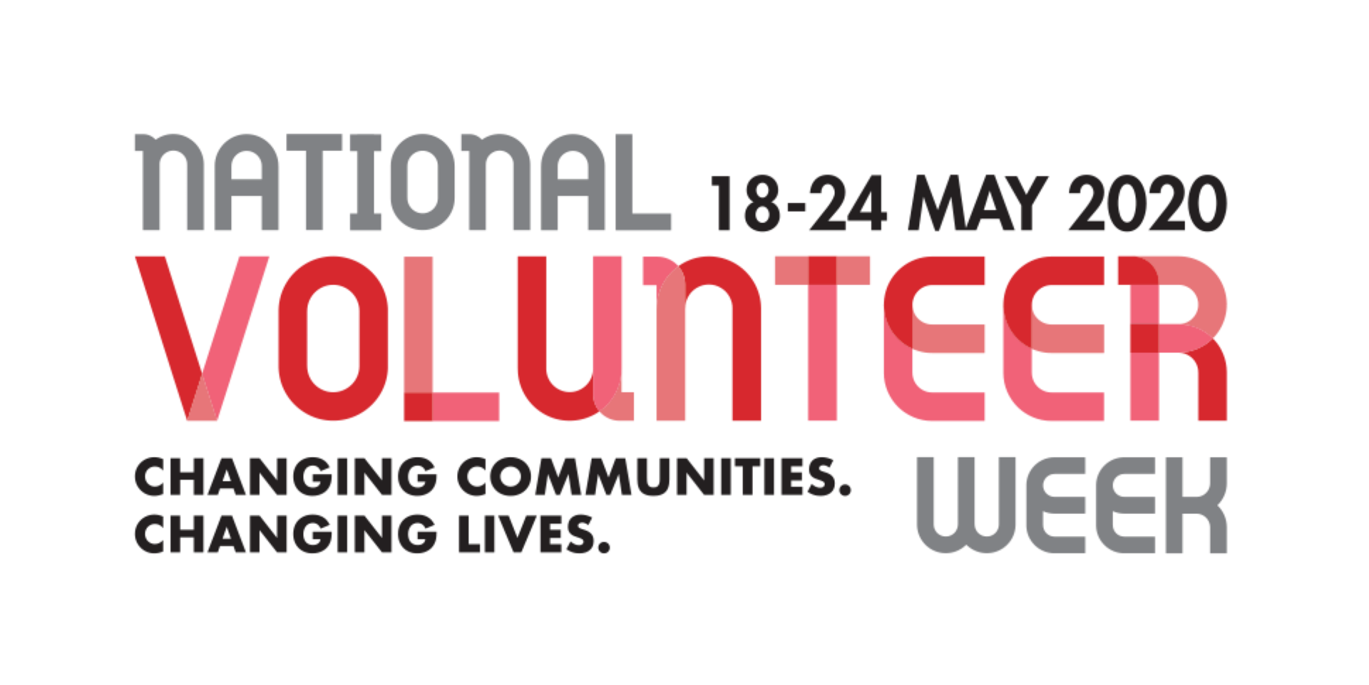 The text reads 'National volunteer week 18-24 May. Changing communities. Changing lives'